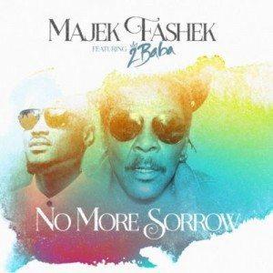 Majek Fashek – No More Sorrow Ft 2Baba