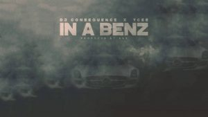 DJ Consequence – In a benz ft Ycee [Video]