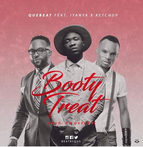 Quebeat – Booty treat ft Iyanya, Ketchup