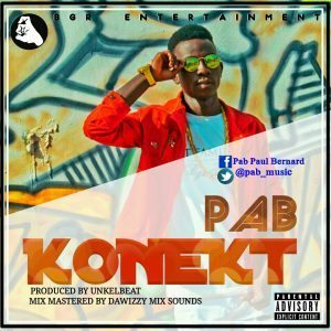 New Music : PAB- KONEKT | @Pab_musi