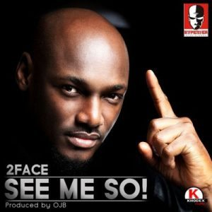 #ThrowBack: 2face – See Me So (Prod. by OJB)