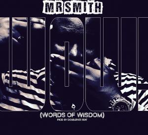Naija Music: Mr. Smith – Words Of Wisdom | @thisissmithy