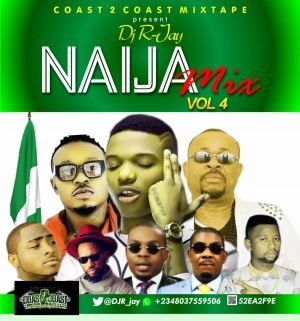 Naija Mix- DJ R-Jay