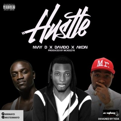 May D – Hustle Ft. Akon & Davido