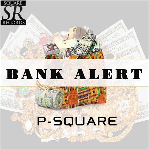 Photo of REVIEWS: BANK ALERT BY Psquare