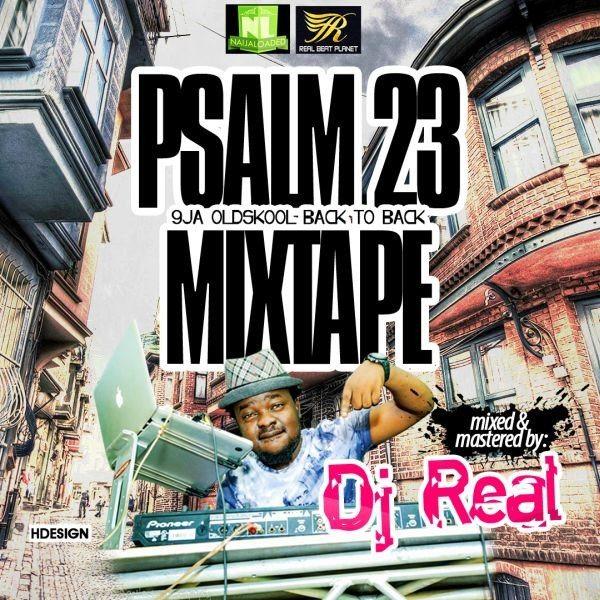 DJ Real – 9ja Old Skool Back To Back - NAIJA FM