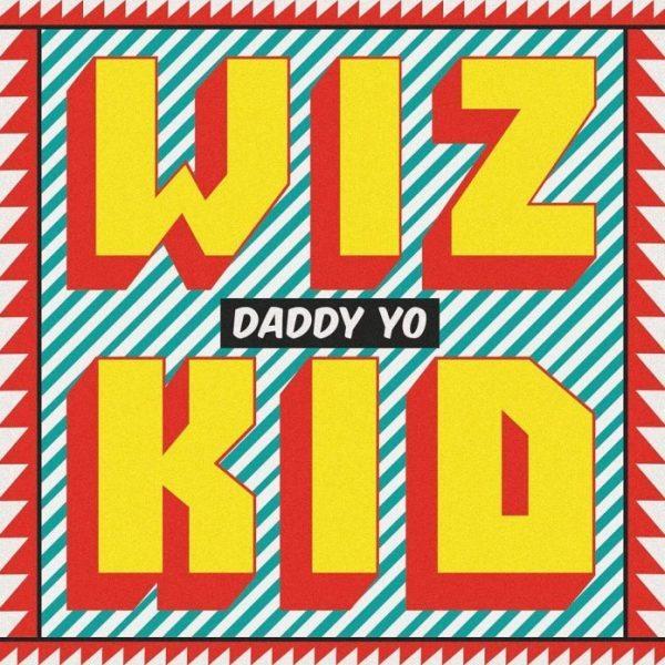Daddy Yo - Wizkid