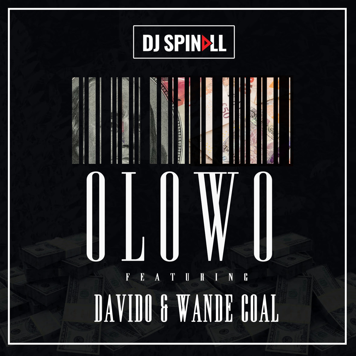 DJ Spinall - Olowo ft Davido & Wande Coal