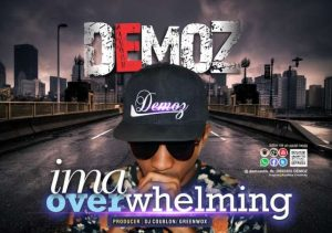 Demoz - Ima overwhelming
