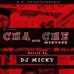Dj Micky - Cha Che Mixtape