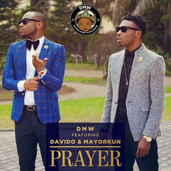 Lyrics DMW - PRAYER ft Davido & Mayorkun