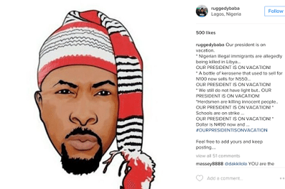 Rugged Man Writes A Poem On President Buhari Being On Vacation