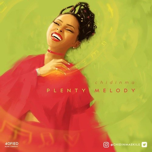 Plenty Melody - Chidinma