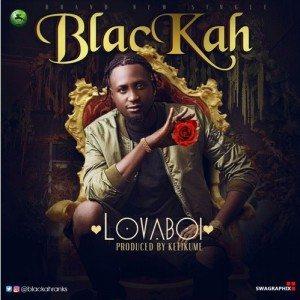 Lova Boi - Blackah