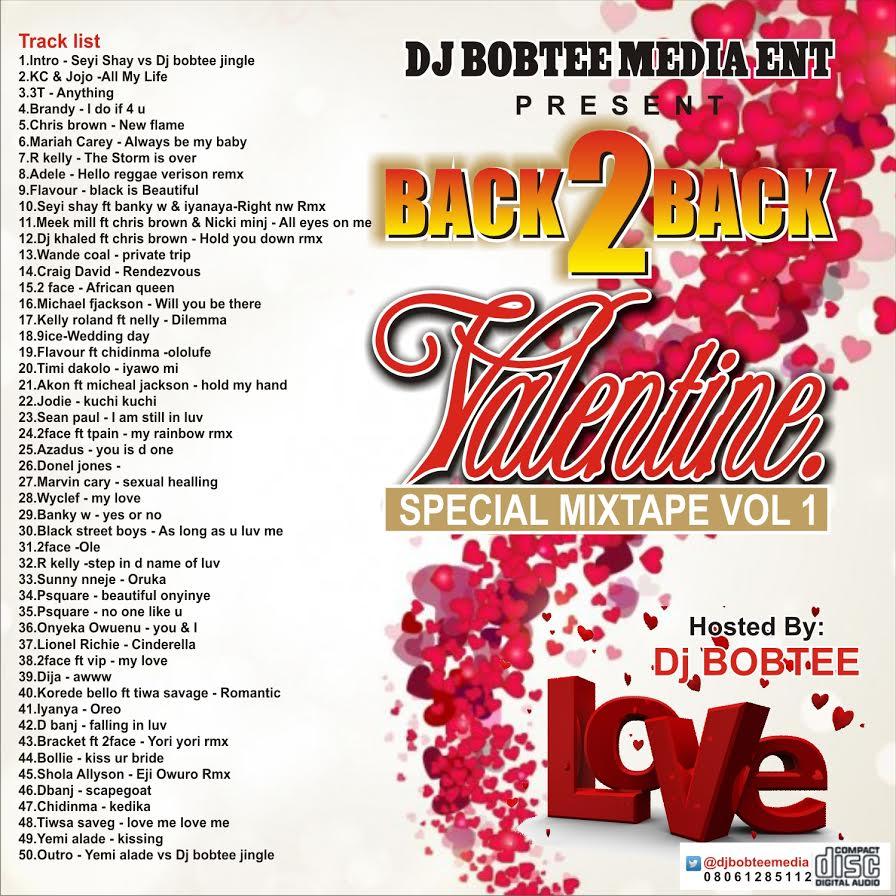 Back 2 Back Valentine Special Mixtape - Dj Bobtee