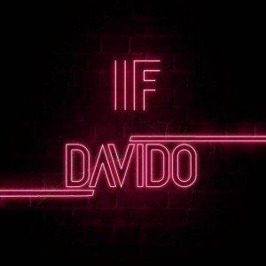 If – Davido (Prod. Tekno) [Naija Music Audio + Lyrics]