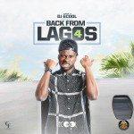 Back From Lagos VOL 4 - DJ ECool ( Naija Mixtape)
