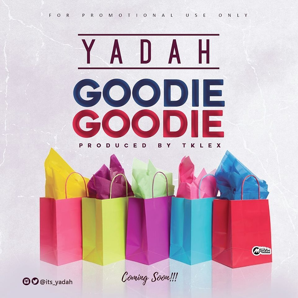 Photo of Yadah Sets to drop Goodie Goodie in April