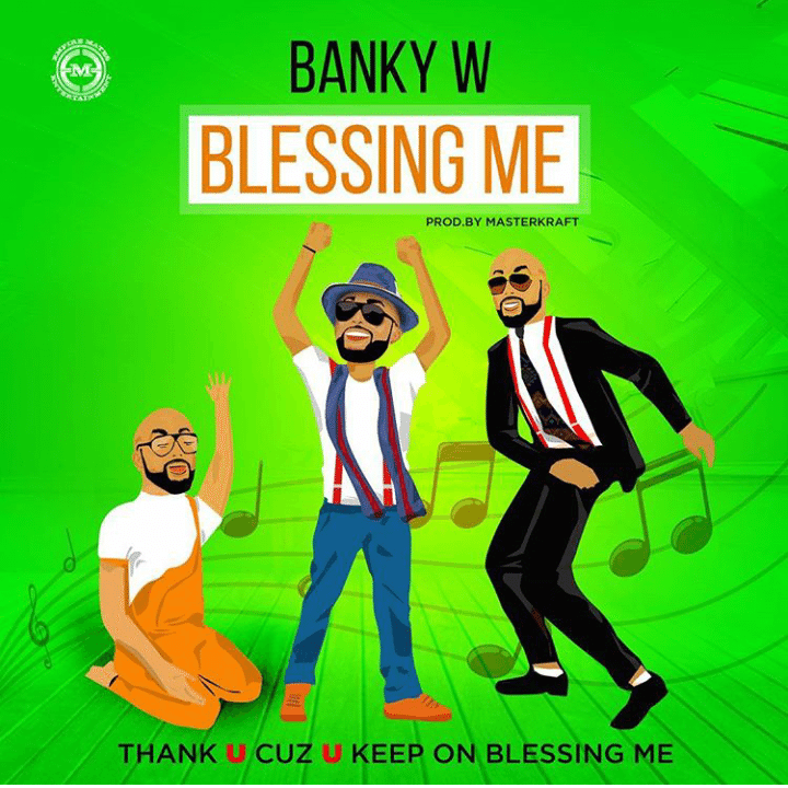 Banky W Drops New Video - Blessing Me; Explains Why