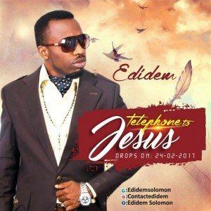 Telephone To Jesus – Edidem (Prod. by Edidem)