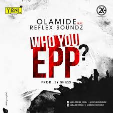 Who You Epp lyrics