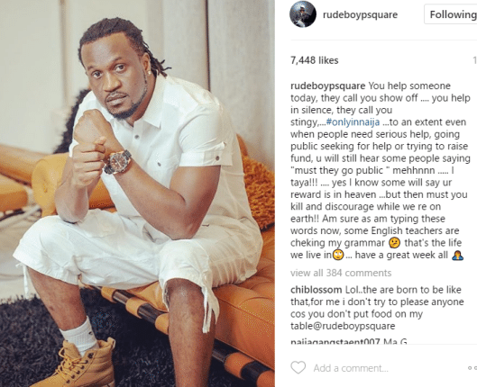 You Help In Silence, They Call You Stingy - Paul Okoye