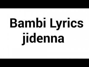 Bambi (Lyrics) – Jidenna [Karaoke]