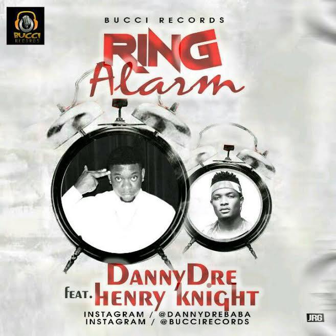 Ring Alarm - Danny Dre Ft Henry Knight
