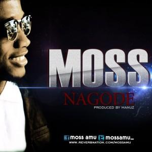 Nagode – Moss @mossamu_ (Prod By Manuz)