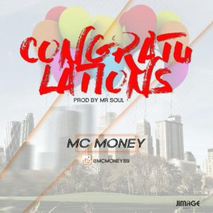 Congratulations – Mc Money (Audio)