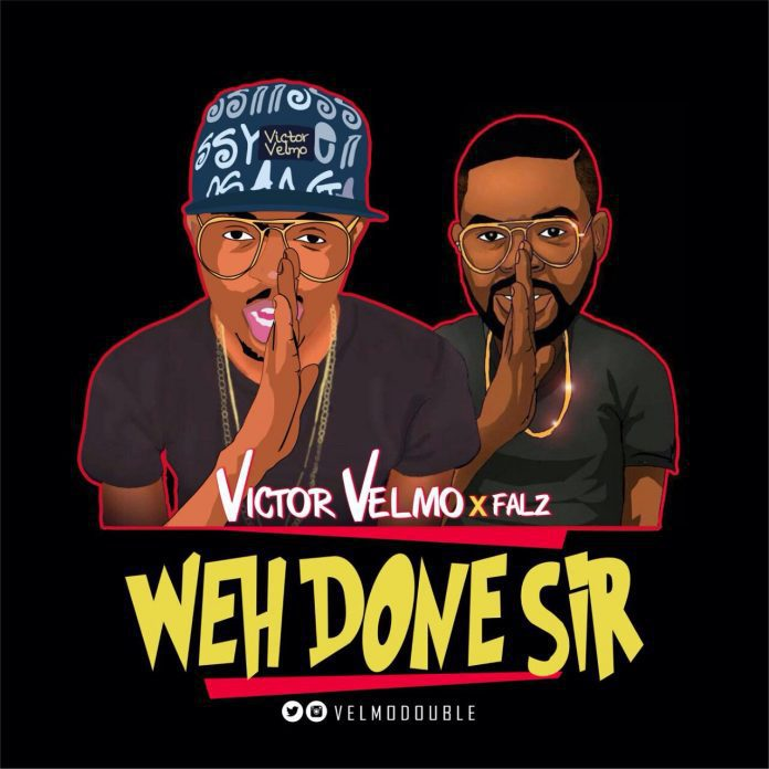 Wehdon Sir (Falz Cover) – Victor Velmo @velmodouble (Audio)