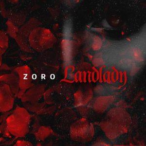 Landlady – Zoro @ZoRoSwaGBaG (Audio)