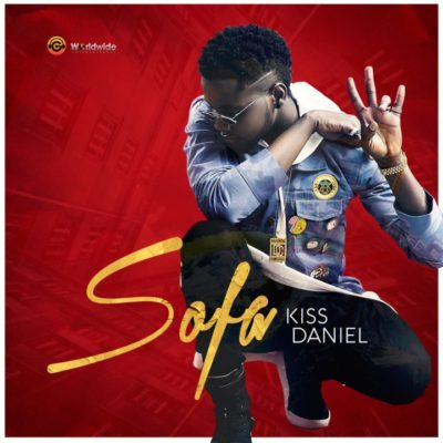 Sofa - Kiss Daniel @iamkissdaniel (Audio)