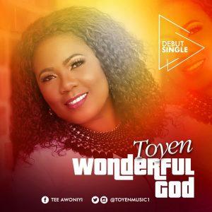 Wonderful God – Toyen @TOYENMUSIC1