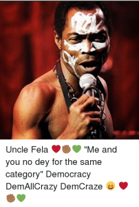 Democracy Day ThrowBack: Fela's demonstration of craze