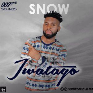 Iwatago – Snow @Snowofficial007 (Audio)