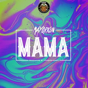 Mama - Mayorkun @iam_mayorkun (Audio)