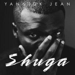 Shuga – Yannick Jean @realteamyannick (Video)