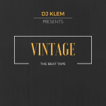 Vintage (The Beat Tape) - DJ Klem @Deejay_klem (Audio)