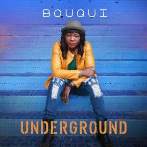Underground – Bouqui @bouquiunstoppable