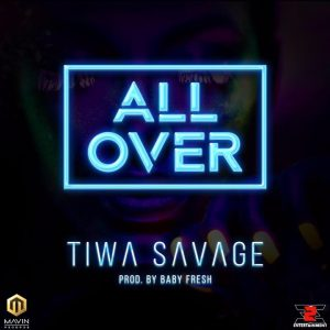 All Over - Tiwa Savage