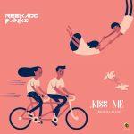 Kiss Me - Reekado Banks