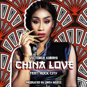 China Love - Victoria Kimani