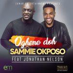 Oghene Doh - Sammie Okposo