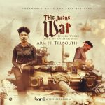 This Means War - ARM Ft TruSouth