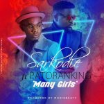 Many Girls - Sarkodie ft Patoranking