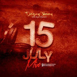 DJ Jimmy - July 15 Mix