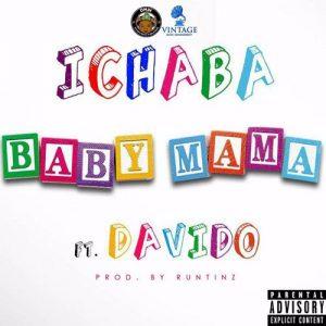 Baby Mama - Ichaba ft Davido