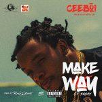Make Way - CeeBoi