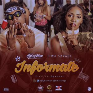 Informate - DJ Kaywise ft Tiwa Savage